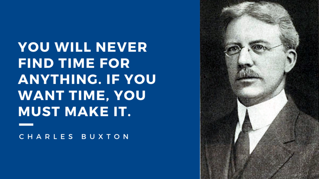 Quote about work-life balance from Charles Buxton