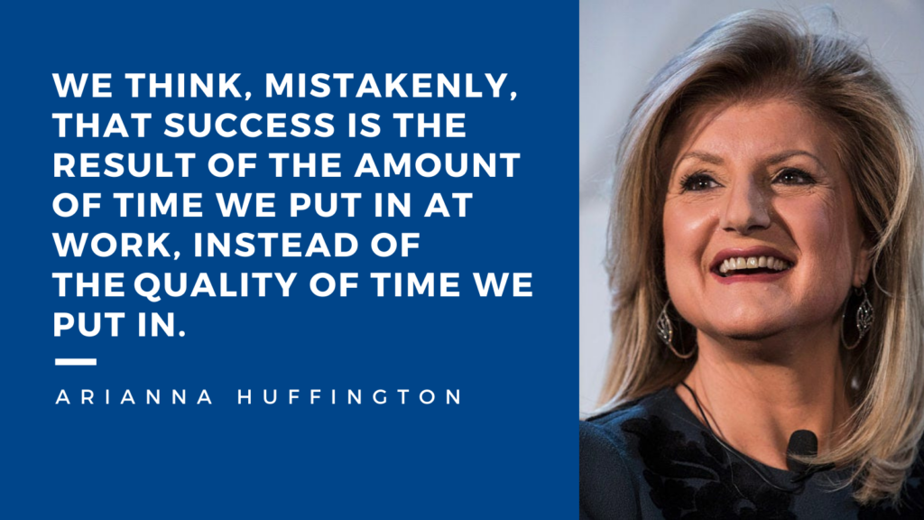 Arianna Huffington's quote about work-life balance
