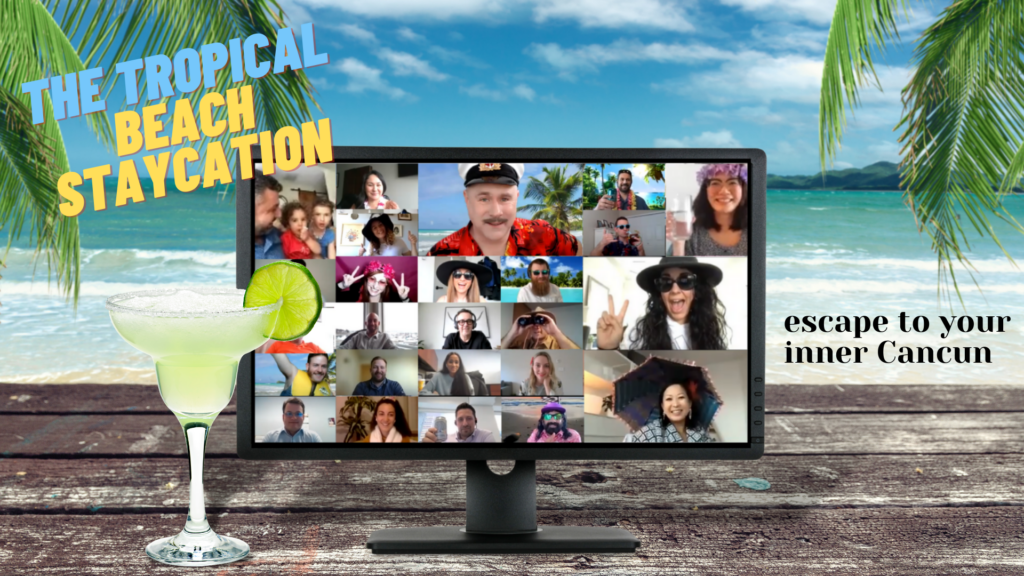 virtual tropical beach staycation is a great team building activity for the pandemic