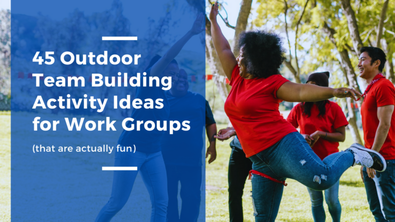 45 Outdoor Team Building Activity Ideas for Work Groups Blog Image