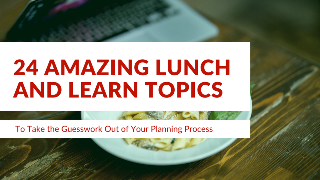 amazing lunch and learn topics for work