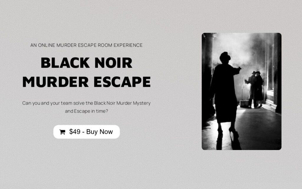 black noir murder escape is a fun virtual escape room for colleagues