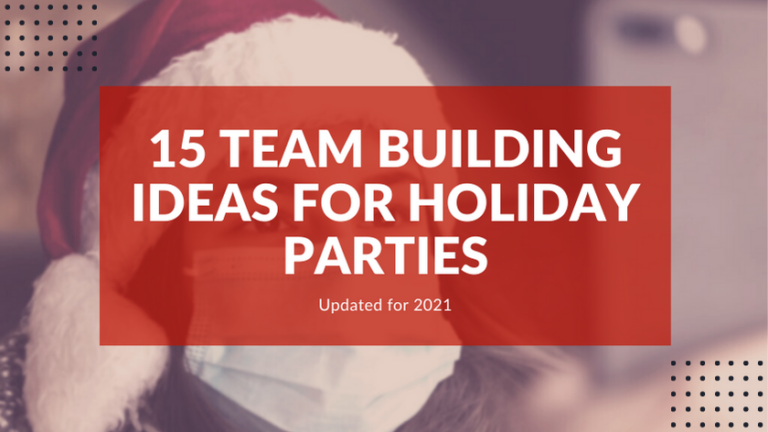 15 Team Building Ideas for Holiday Parties 1