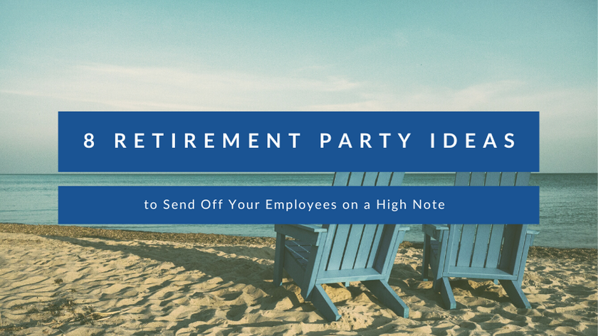 8 Retirement Party Ideas to Send Off Your Employees on a High Note Featured Image
