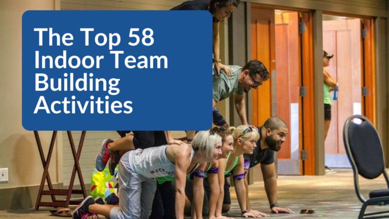 The Top 58 Indoor Team Building Activities featured image 1